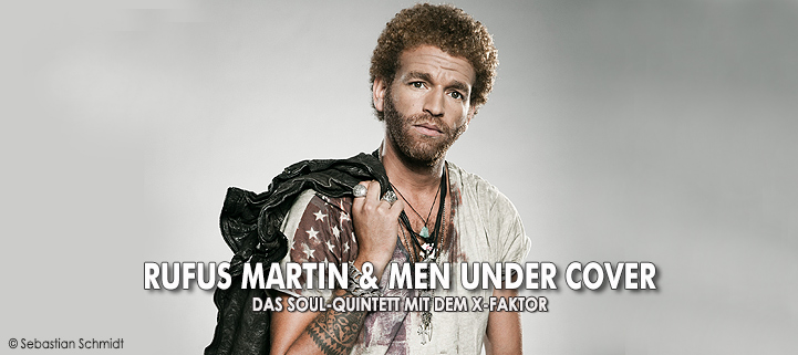 Rufus Martin & Men under Cover